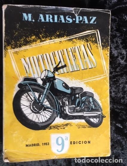 MOTOCICLETAS - ARIAS PAZ - 1953 - 9ª EDICION (Coches y Motocicletas Antiguas y Clásicas - Catálogos, Publicidad y Libros de mecánica)