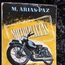 Coches y Motocicletas: MOTOCICLETAS - ARIAS PAZ - 1953 - 9ª EDICION. Lote 159834970