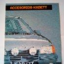 Coches y Motocicletas: OPEL KADETT ACCESORIOS -CATALOGO 1984 - 12 PAG-ORIGINAL- ESPAÑOL. Lote 159855630