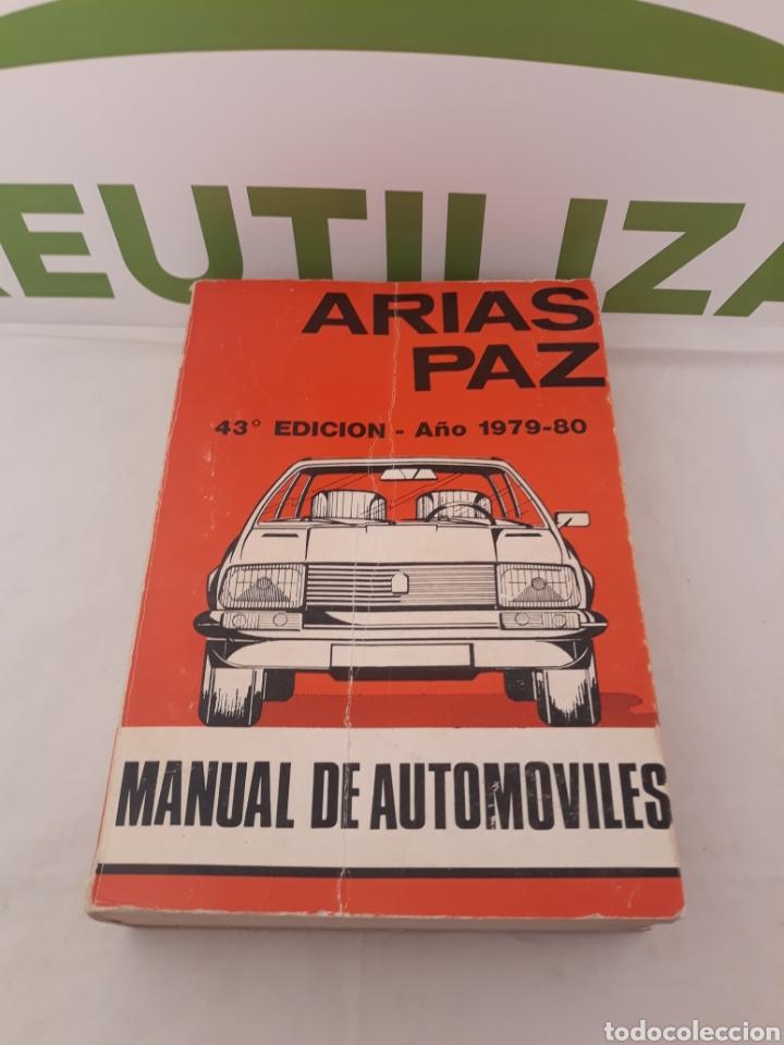 MANUAL DE AUTOMOVILES.ARIAS PAZ.43 EDICION. (Coches y Motocicletas Antiguas y Clásicas - Catálogos, Publicidad y Libros de mecánica)