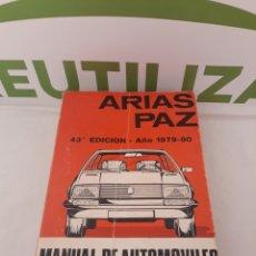 Coches y Motocicletas - Manual de automoviles.Arias Paz.43 edicion. - 160281096