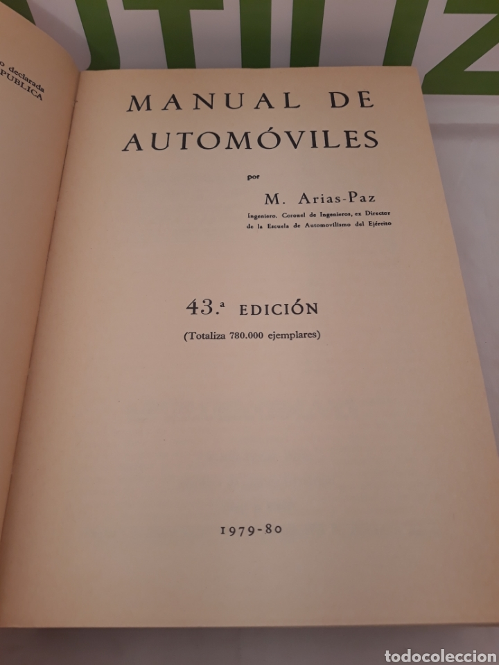 Coches y Motocicletas: Manual de automoviles.Arias Paz.43 edicion. - Foto 3 - 160281096