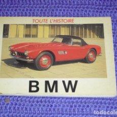 Coches y Motocicletas: B M W - TOUTE L' HISTOIRE -. Lote 160927518