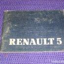 Coches y Motocicletas: - MANUAL DEL CONDUCTOR - RENAULT 5 - AÑO 1985. Lote 160931410