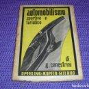 Coches y Motocicletas: AUTOMOBILISMO SPORTIVO E TURISTICO - AÑO 1947 -. Lote 160933806