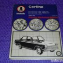Coches y Motocicletas: FORD CORTINA 1300,1500GT, 1600,1600, 1600E,GT FORD CORTINA LOTUS - 1967-69-OWNERS WORKSHOP MANUAL.. Lote 160970902