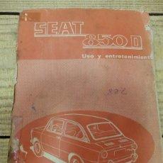 Coches y Motocicletas: SEAT 850 D, MANUAL USO Y ENTRETENIMIENTO, 1ª EDICIÓN, 56 PÁGINAS, ORIGINAL AÑO 1972.. Lote 161280650