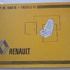 Coches y Motocicletas: CATALOGO P.R. 100 E. MODELO 81. RENAULT- TAPIZADOS ASIENTOS. 1981. Lote 161649800