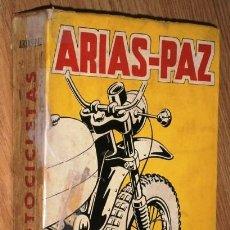 Coches y Motocicletas: MOTOCICLETAS POR MANUEL ARIAS PAZ DE ED. DOSSAT EN MADRID 1971 19ª EDICIÓN. Lote 161351098