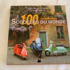 Coches y Motocicletas: LIBRO SCOOTERS DU MONDE 100 ANS D´HISTOIRE VESPA LAMBRETTA EDITIONS EPA . Lote 161576654
