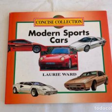 Coches y Motocicletas: LIBRO MODERN SPORTS CARS LAURIE WARD GRANGE BOOKS 1995. Lote 161578522