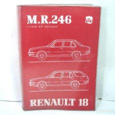 Coches y Motocicletas: M.R.246 - RENAULT 18 EDICION ESPAÑOLA 1983- MANUAL DE REPARACION - GUIA LIBRO MECANICA MR-246 . Lote 162104930