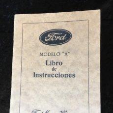 Coches y Motocicletas: FORD MODELO A - LIBRO DE INSTRUCCIONES - ILUSTRADO - BUEN ESTADO. Lote 162513626