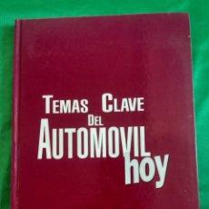 Coches y Motocicletas: LIBRO - TEMAS CLAVE DEL AUTOMÓVIL HOY 1992. Lote 162804938