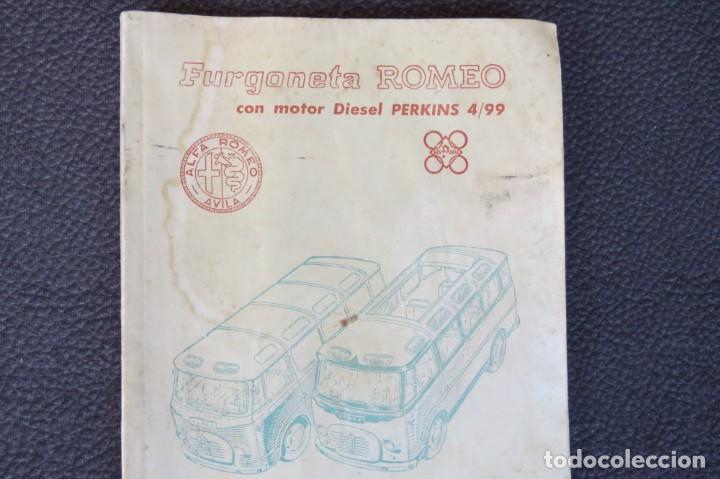 MANUAL INSTRUCCIONES FURGONETA ROMEO. MOTOR PERKINS 4/99 - 1963 (Coches y Motocicletas Antiguas y Clásicas - Catálogos, Publicidad y Libros de mecánica)