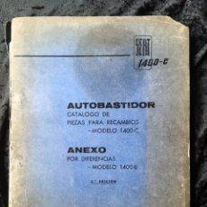Coches y Motocicletas: SEAT 1400 C AUTOBASTIDOR -CATALOGO PIEZAS RECAMBIOS - CON ANEXO 1400 E. Lote 163069618