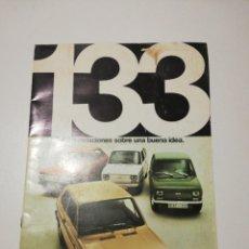 Coches y Motocicletas: CATALOGO SEAT 133 ORIGINAL AÑOS 70. Lote 163194128