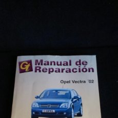 Coches y Motocicletas: MANUAL DE TALLER OPEL VECTRA 02. Lote 163202678