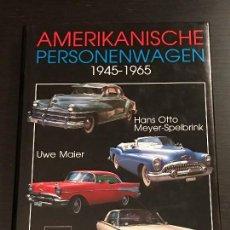 Coches y Motocicletas: AMERIKANISCHE PERSONENWAGEN 1945-1965 / COCHES AMERICANOS - LIBRO ALEMAN - BUICK CHEVROLET CADILLAC. Lote 163274486
