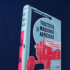 Coches y Motocicletas: TRACTORES Y MAQUINAS AGRICOLAS /MANEJO, CONSERVACION REPARACION / T. HAMMOND CRADOCK / AÑO 1960. Lote 163551922