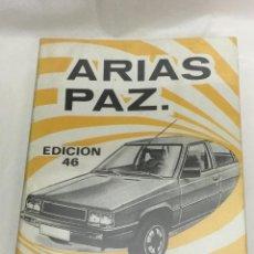 Coches y Motocicletas: MANUAL DE AUTOMOVILES ARIAS PAZ EDICION 46 AÑO 1983. Lote 163854010