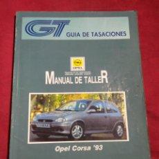 Coches y Motocicletas: GUIA DE TASACIONES MANUAL DE TALLER OPEL CORSA JULIO 1994. Lote 164267986