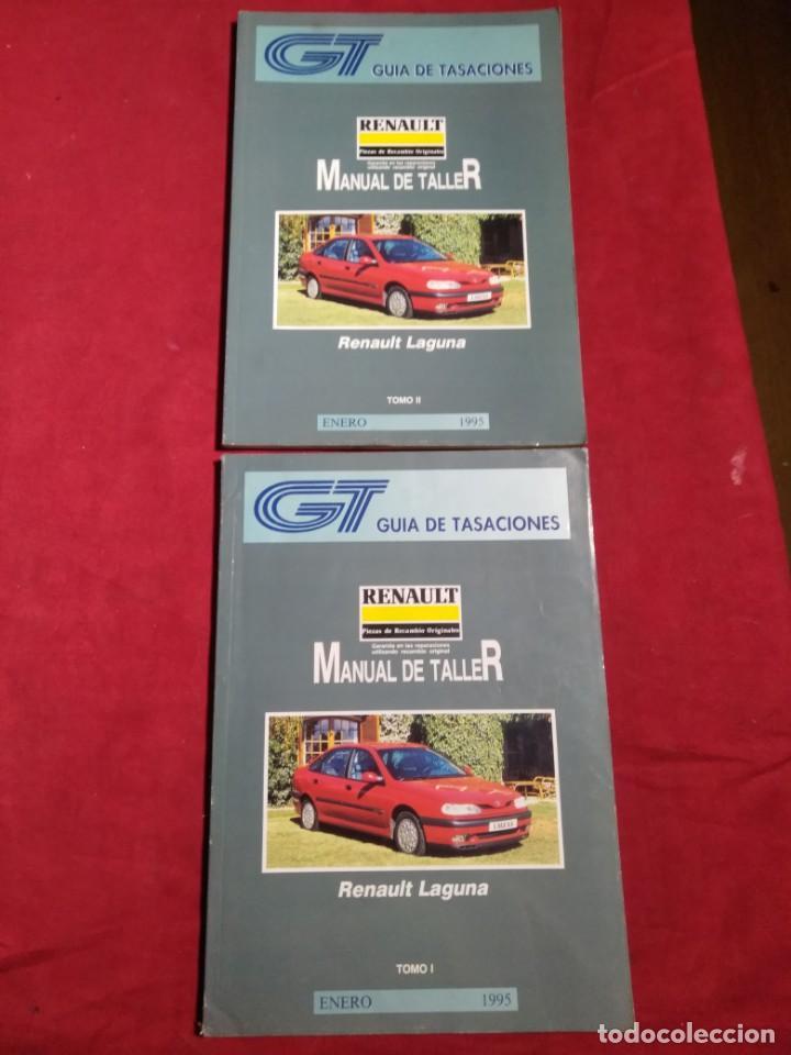 GUIA DE TASACIONES MANUAL DE TALLER RENAULT LAGUNA TOMO I Y II ENERO 1995 (Coches y Motocicletas Antiguas y Clásicas - Catálogos, Publicidad y Libros de mecánica)
