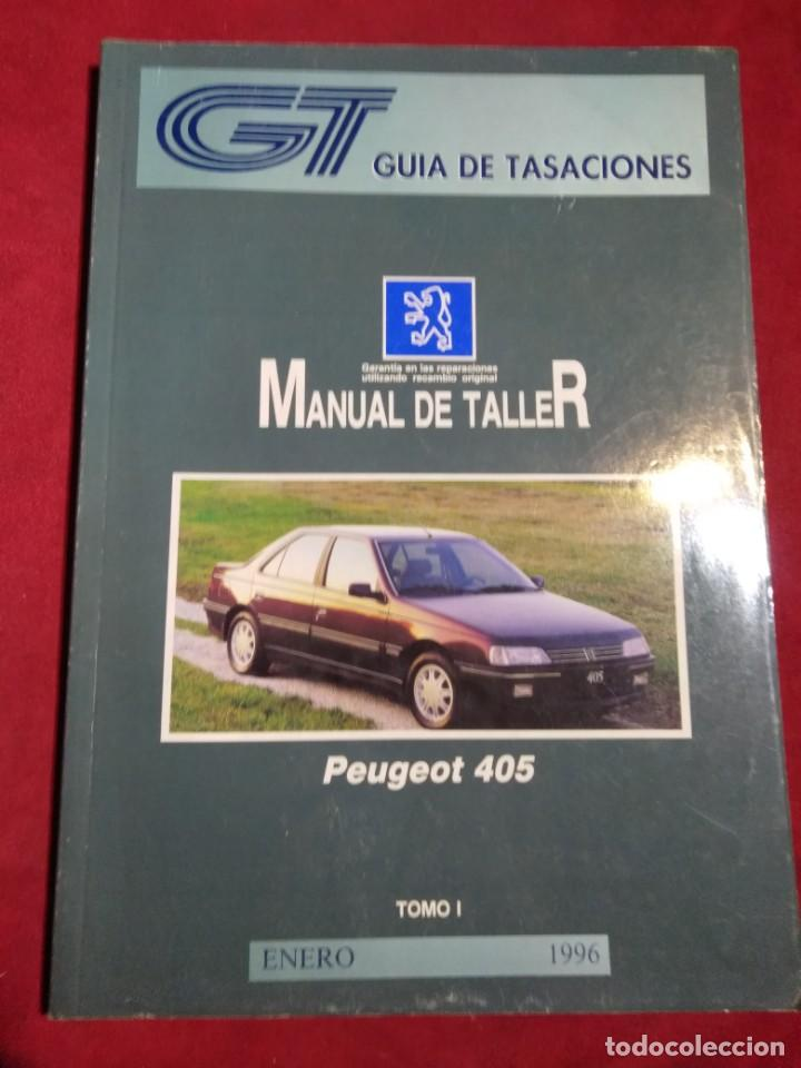Coches y Motocicletas: GUIA DE TASACIONES MANUAL DE TALLER PEUGEOT 405 TOMO I Y II ENERO 1996 - Foto 2 - 164273798