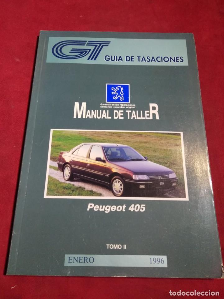 Coches y Motocicletas: GUIA DE TASACIONES MANUAL DE TALLER PEUGEOT 405 TOMO I Y II ENERO 1996 - Foto 3 - 164273798