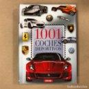 Coches y Motocicletas: 1001 COCHES DEPORTIVOS. SERVILIBRO EDICIONES 2010.. Lote 164618098
