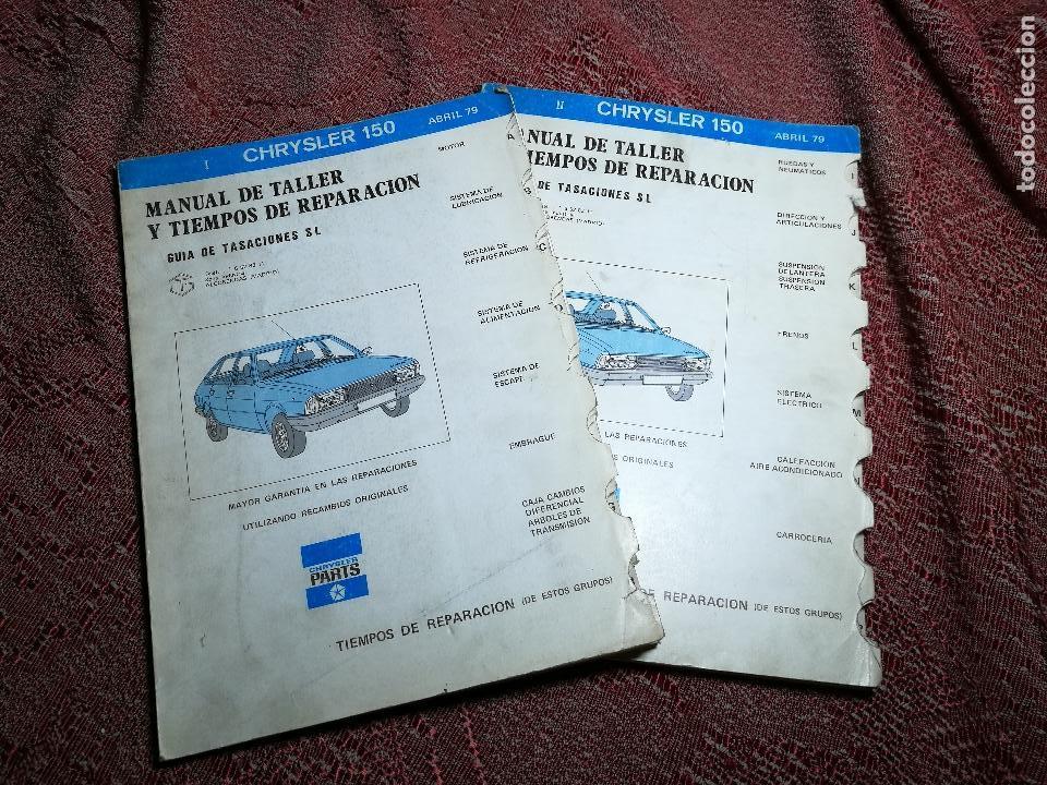 MANUAL TALLER Y CARACTERISTICAS TECNICAS--CHRYSLER 150--ABRIL 1979 (Coches y Motocicletas Antiguas y Clásicas - Catálogos, Publicidad y Libros de mecánica)