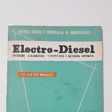 Coches y Motocicletas: ELECTRO-DIESEL- Nº 14 - AGOSTO 1961 -3 CV RENAULT- CHRYLER 300 IMPERIAL- ENCARTES CAMION T55 CITROEN. Lote 164761966