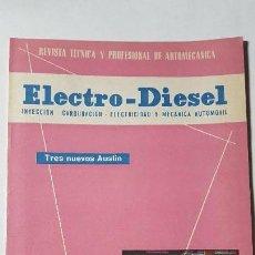 Coches y Motocicletas: ELECTRO-DIESEL- Nº19 -ENERO 1962- AUSTIN A40, A110, A60- MOTOR BORGWARD- ENCARTES VESPA 150. Lote 164765778