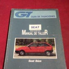 Coches y Motocicletas: GUIA TASACIONES MANUAL DE TALLER SEAT IBIZA DICIEMBRE 1991. Lote 164786954