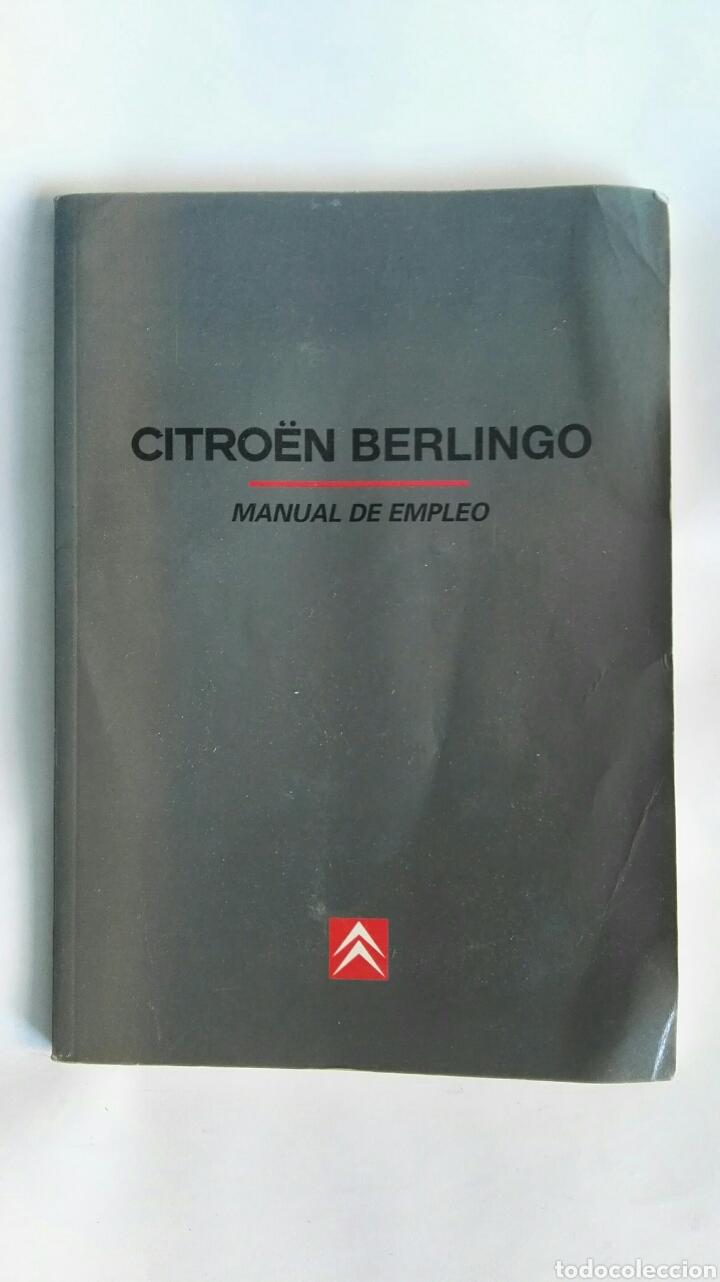 CITROEN BERLINGO MANUAL DE EMPLEO (Coches y Motocicletas Antiguas y Clásicas - Catálogos, Publicidad y Libros de mecánica)