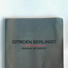 Coches y Motocicletas: CITROEN BERLINGO MANUAL DE EMPLEO. Lote 164794633