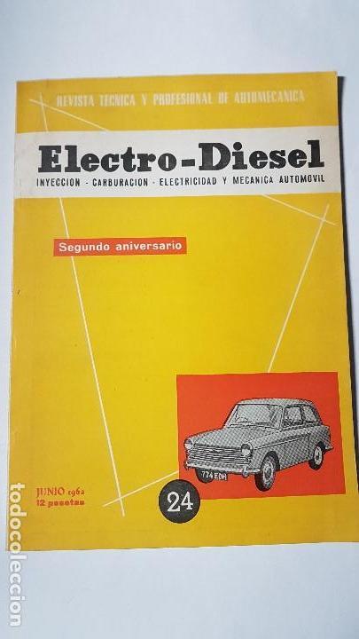 ELECTRO-DIESEL- Nº 24 - JUNIO 1962- AUSTIN A40 MK II -HENSCHEL - ENCARTES CHEVROLET CORVAIR (Coches y Motocicletas Antiguas y Clásicas - Catálogos, Publicidad y Libros de mecánica)