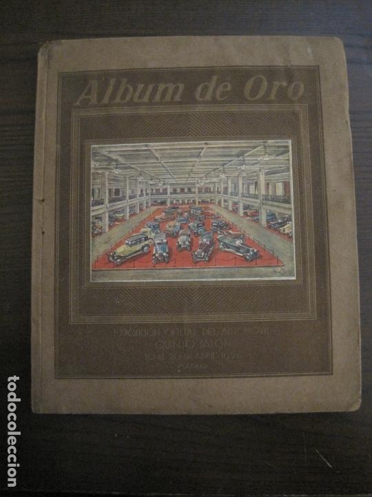 ALBUM DE ORO-EXPOSICION OFICIAL DEL AUTOMOVIL MADRID 1926-PUBLICIDAD COCHES-VER FOTOS-(V-17.031) (Coches y Motocicletas Antiguas y Clásicas - Catálogos, Publicidad y Libros de mecánica)
