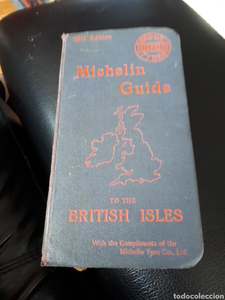 GUIA MICHELIN AÑO 1911 BRITISH ISLES (Coches y Motocicletas Antiguas y Clásicas - Catálogos, Publicidad y Libros de mecánica)