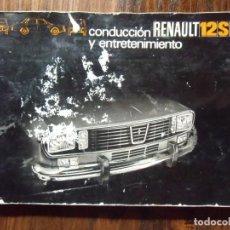 Coches y Motocicletas: RENAULT 12S.MANUAL DE USO Y ENTRETENIMIENTO. SEPTIEMBRE 1971.. Lote 165241994