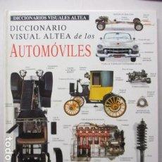 Coches y Motocicletas: DICCIONARIO VISUAL ALTEA DE LOS AUTOMÓVILES -. ILUSTRADO POR MICK GILLAH - EXCELENTE ESTADO.. Lote 165253646
