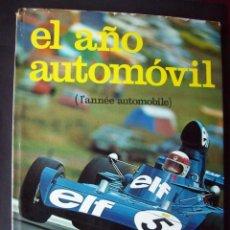 Voitures et Motocyclettes: EL AÑO AUTOMOVIL Nº 21 , 1973-74 ANUAL EDISPORT. Lote 165365506