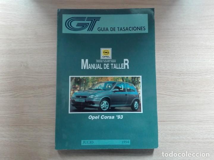 ¡¡OFERTÓN!! OPEL CORSA - MANUAL DE TALLER (1994) - ESPAÑOL (Coches y Motocicletas Antiguas y Clásicas - Catálogos, Publicidad y Libros de mecánica)