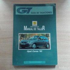 Coches y Motocicletas: ¡¡OFERTÓN!! OPEL CORSA - MANUAL DE TALLER (1994) - ESPAÑOL. Lote 165734686