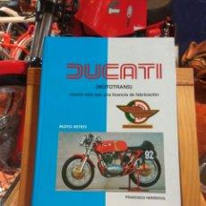 Coches y Motocicletas: LIBRO DUCATI MOTOTRANS MOTO RETRO. Lote 165822964