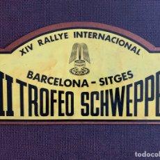 Coches y Motocicletas: PLACA MADERA. XIV RALLYE INTERNACIONAL BARCELONA-SITGES. III TROFEO SCHWEPPES. 1974. Lote 165855170