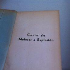 Coches y Motocicletas: CURSO DE MOTORES DE EXPLOSIÓN. AÑOS 40. Lote 237516345