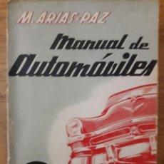 Coches y Motocicletas: MANUAL DE AUTOMÓVILES / M. ARIAS-PAZ / EDI. DOSSAT / 24ª EDICIÓN 1957. Lote 166485410