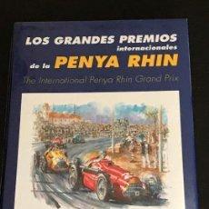 Coches y Motocicletas: LOS GRANDES PREMIOS INTERNACIONALES DE LA PENYA RHIN - PEÑA RHIN PABLO GIMENO MONTJUIC PEDRALBES. Lote 166614766