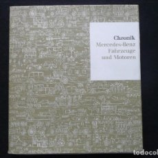 Coches y Motocicletas: CHRONIK-MERCEDES·BENZ FAHRZEUGE UND MOTOREN (1963)=LIBRO MERCEDES -BENZ, VEHIC. Y MOTORES. Lote 167910964